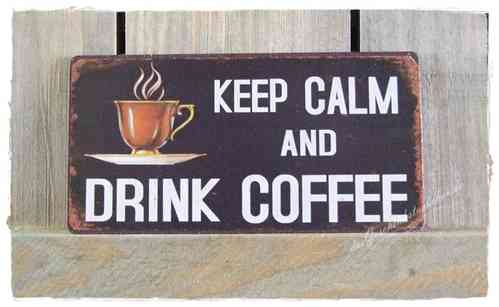 Magnet - Metallschild KEEP CALM AND DRINK COFFEE 10x5cm