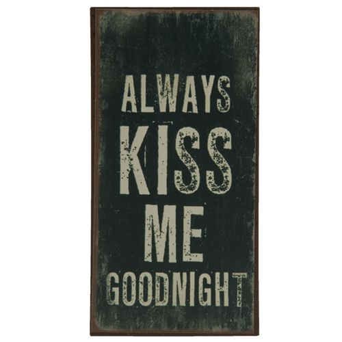 Magnet ALWAYS KISS ME GOODNIGHT 5x10cm